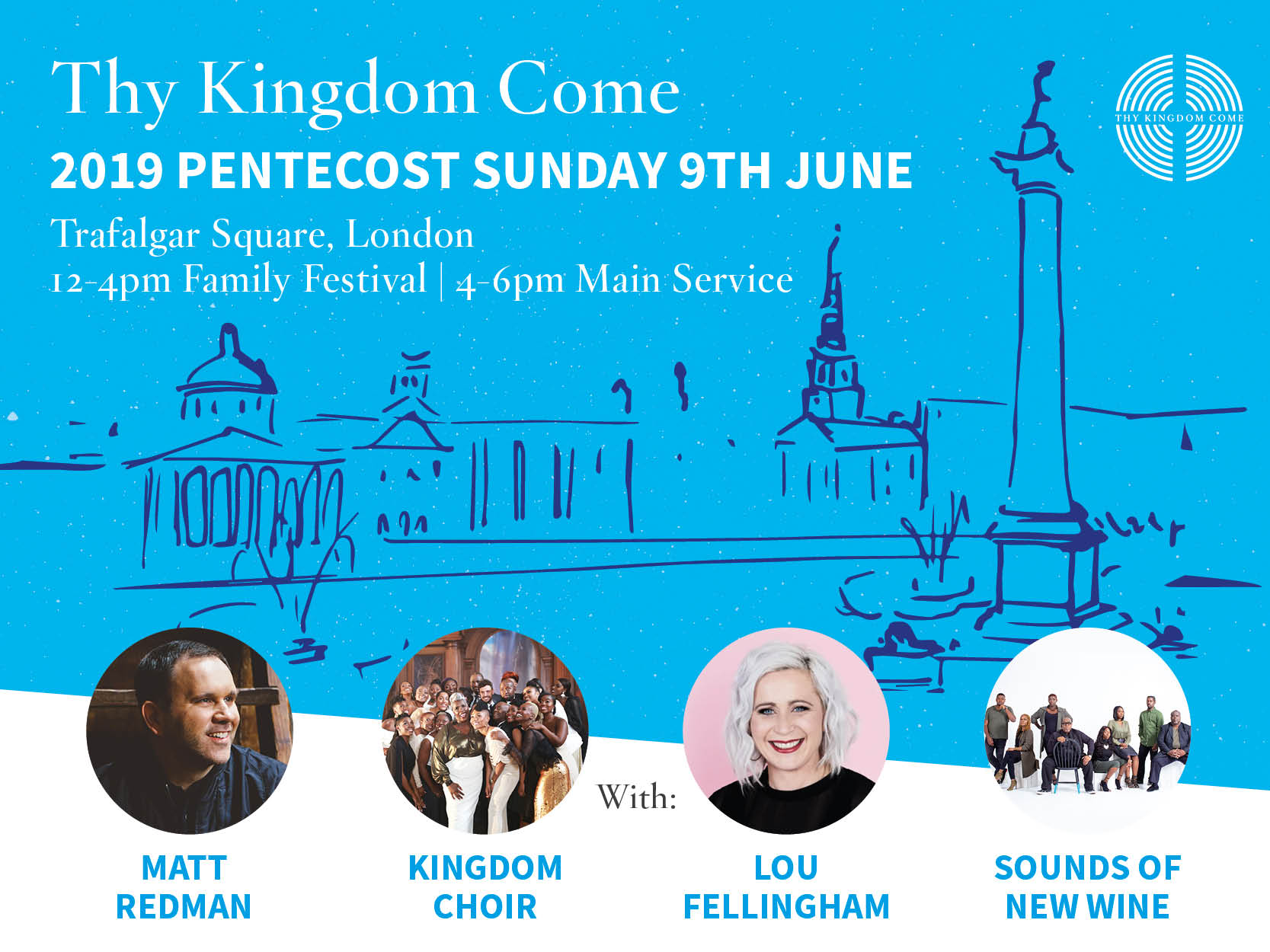 Thy Kingdom Come Trafalgar Square Event