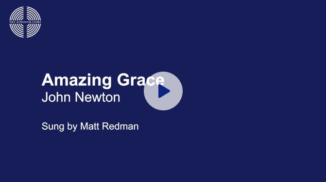 Amazing Grace sung by Matt Redman