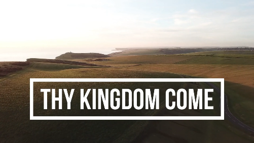 Thy Kingdom Come Song Lyric Video