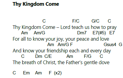 Thy Kingdom Come Song Chord Sheet