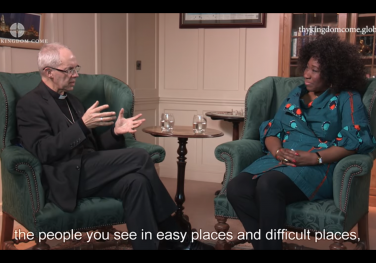 'What do we mean when we pray Thy Kingdom Come?' Archbishop Justin Welby & Celia Apeagyei-Collins