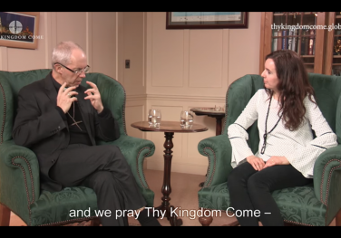 'What do we mean when we pray Thy Kingdom Come?' Rachel Jordan Wolf and Archbishop Justin Welby