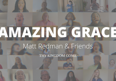 Matt Redman & friends sing Amazing Grace